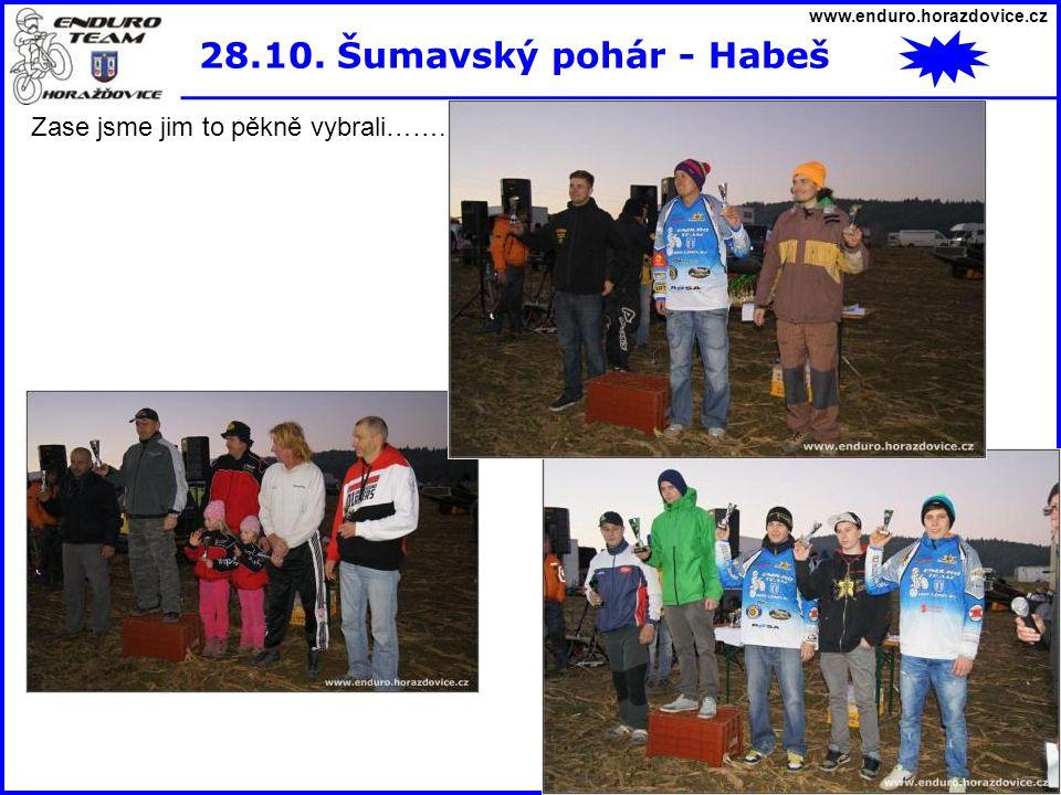 28.10. Šumavský pohár - Habeš Zase jsme jim to pěkně vybrali…….