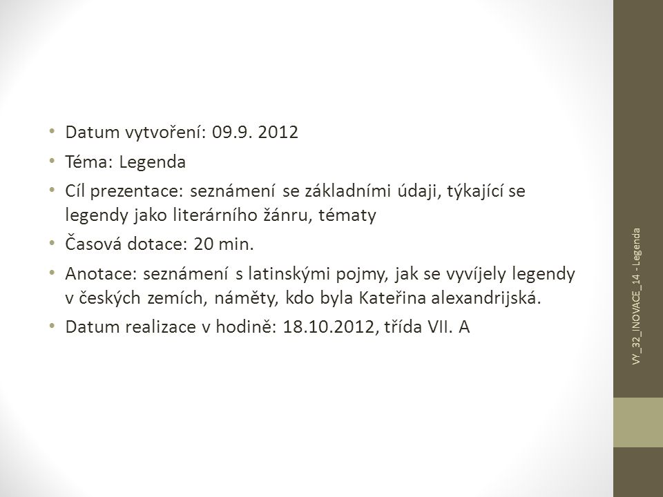Datum realizace v hodině: 18.10.2012, třída VII. A