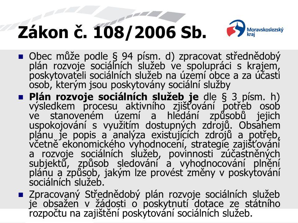 Zákon č. 108/2006 Sb.