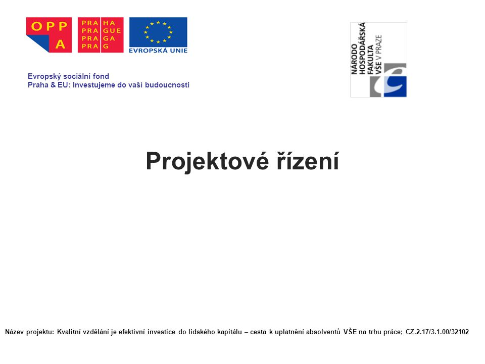 Projektové řízení Evropský sociální fond