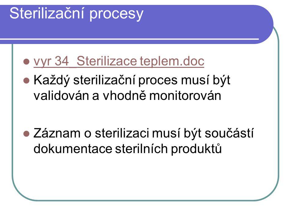 Sterilizační procesy vyr 34_Sterilizace teplem.doc