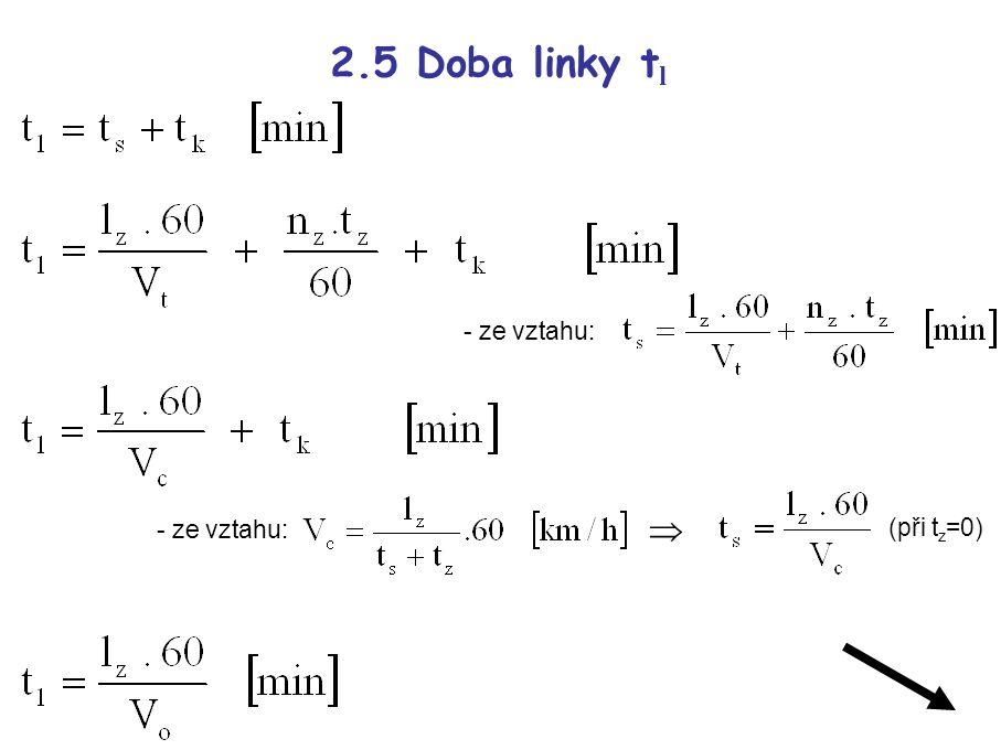 2.5 Doba linky tl - ze vztahu:  - ze vztahu: (při tz=0)