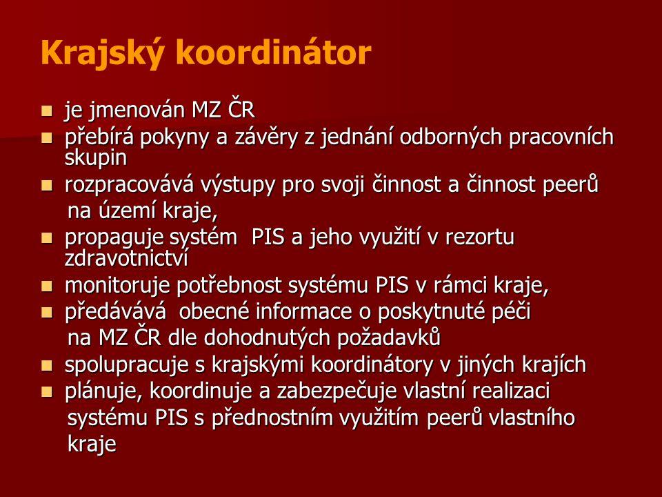 Krajský koordinátor je jmenován MZ ČR