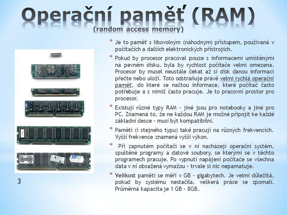 Operační paměť (RAM) (random access memory)
