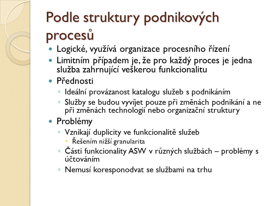 Podle struktury podnikových procesů