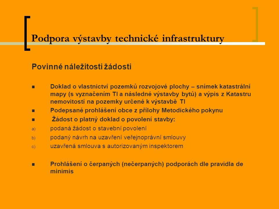 Podpora výstavby technické infrastruktury