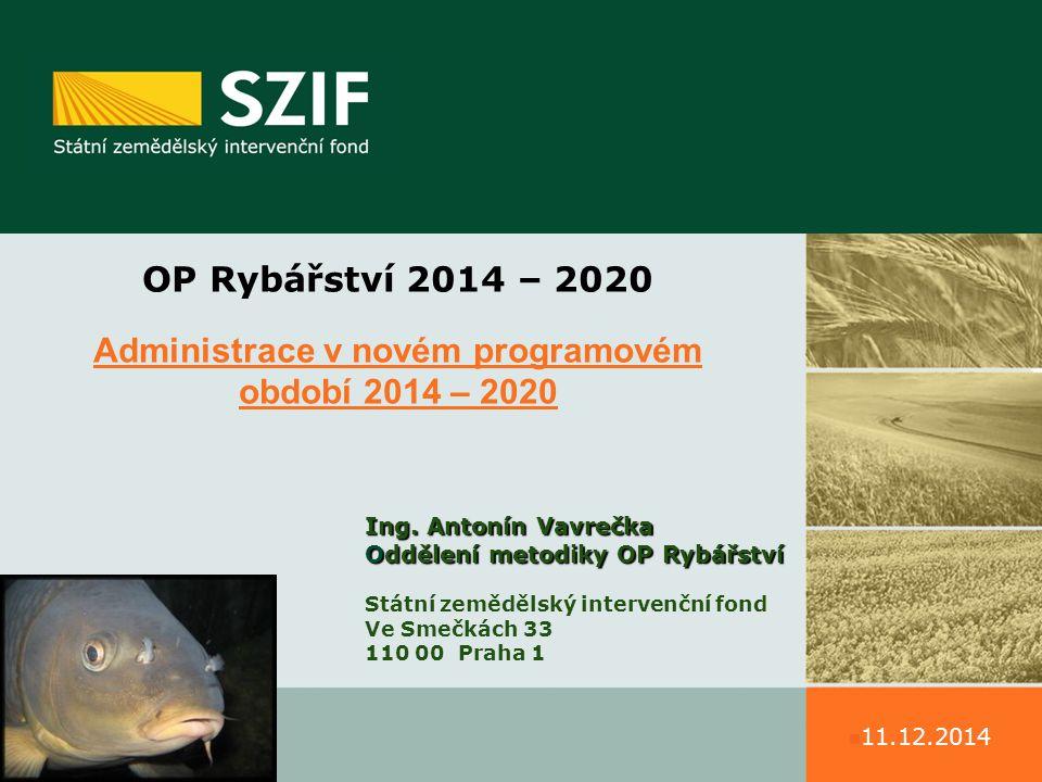 Administrace v novém programovém období 2014 – 2020