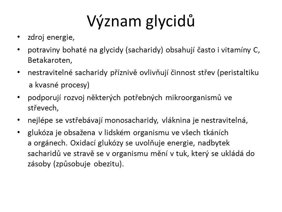 Význam glycidů zdroj energie,
