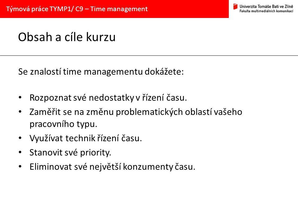 Obsah a cíle kurzu Se znalostí time managementu dokážete: