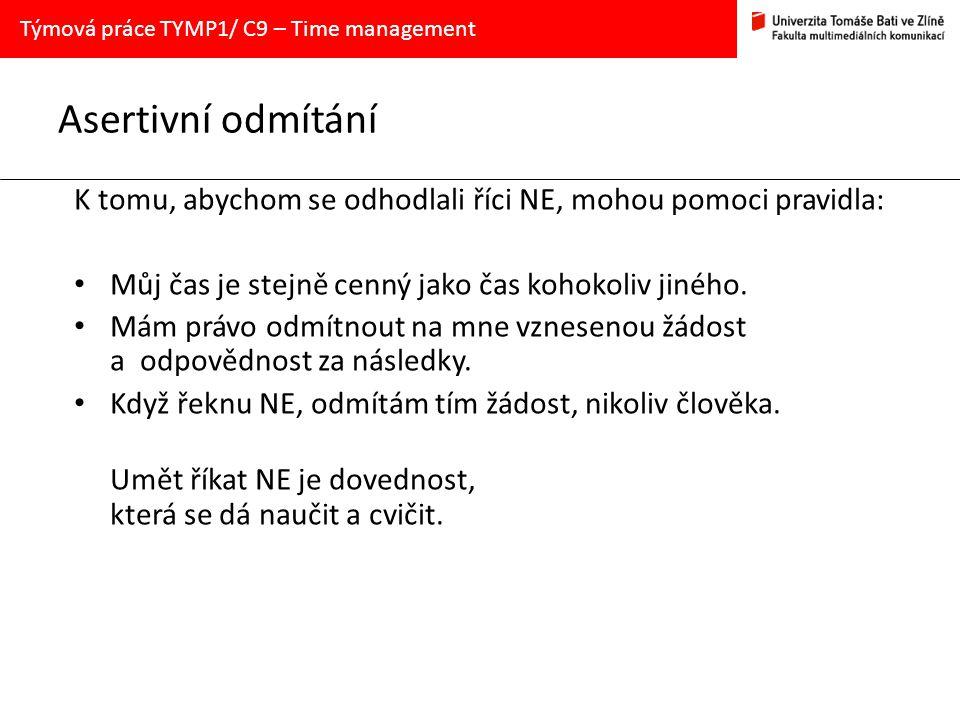 Týmová práce TYMP1/ C9 – Time management
