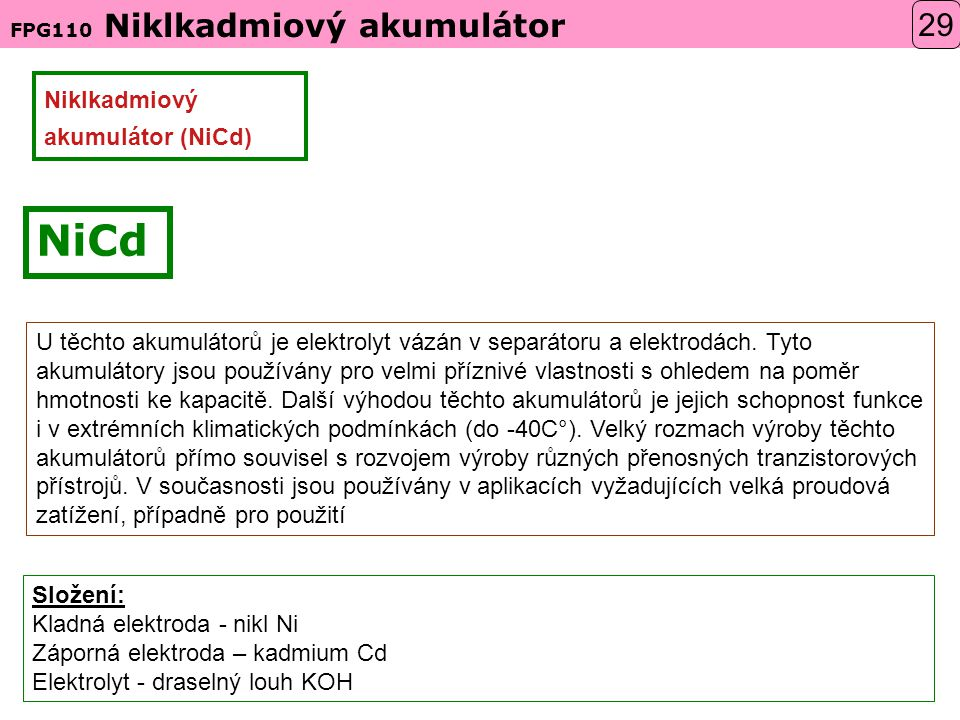 NiCd 29 Niklkadmiový akumulátor (NiCd)