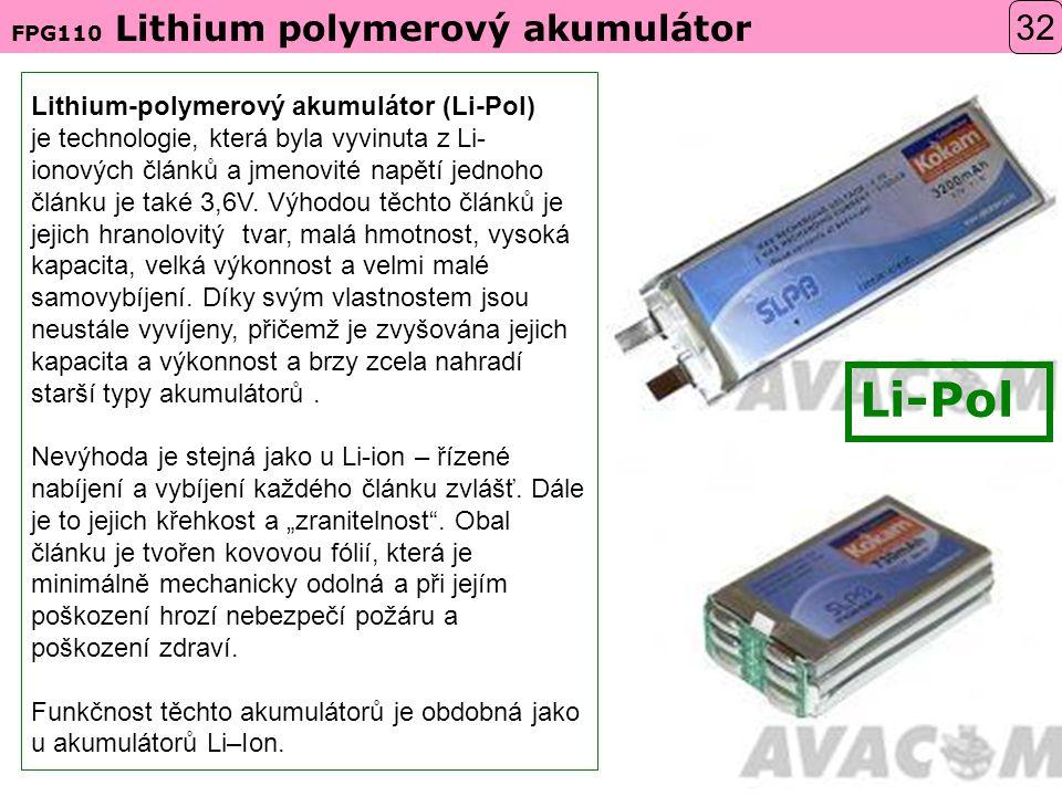 Li-Pol 32 Lithium-polymerový akumulátor (Li-Pol)