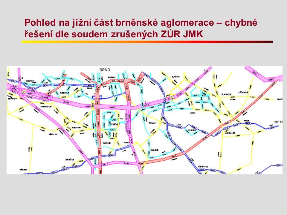 Pohled na jižní část brněnské aglomerace – chybné řešení dle soudem zrušených ZÚR JMK