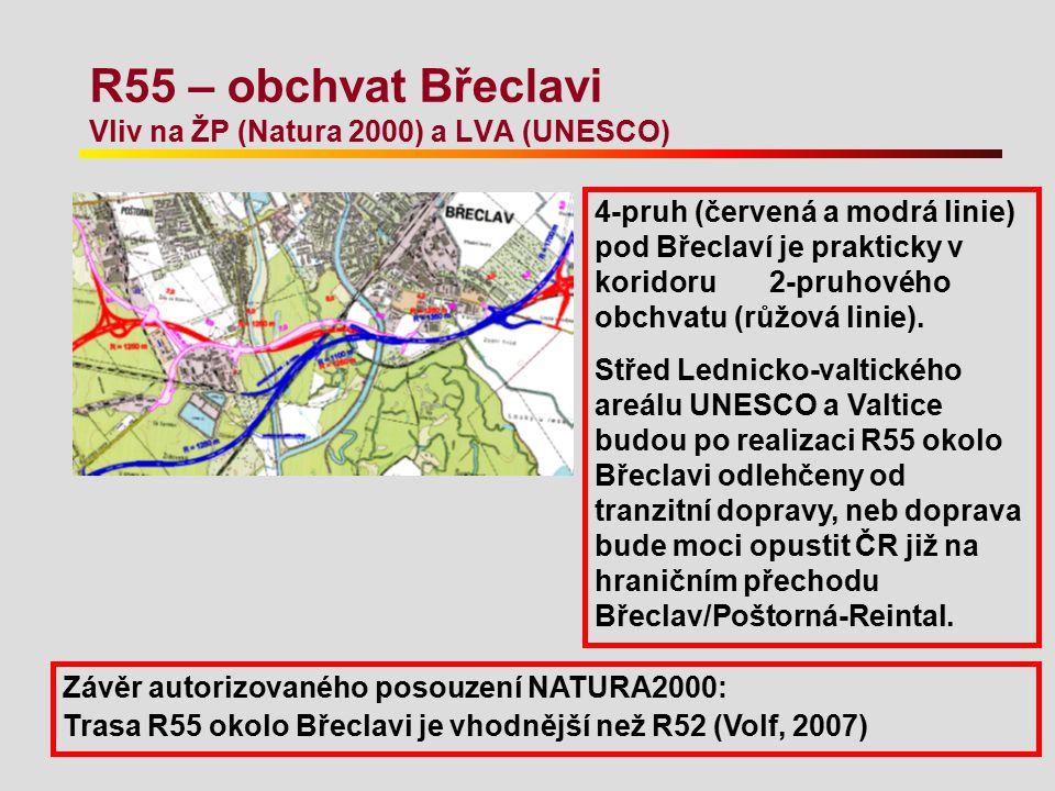 R55 – obchvat Břeclavi Vliv na ŽP (Natura 2000) a LVA (UNESCO)