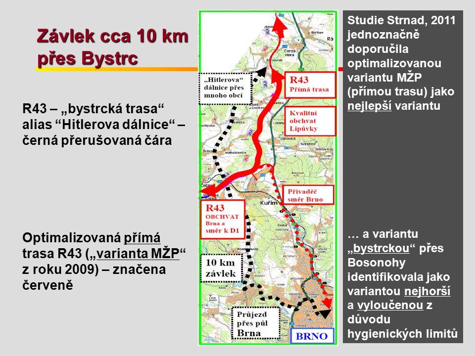 Závlek cca 10 km přes Bystrc