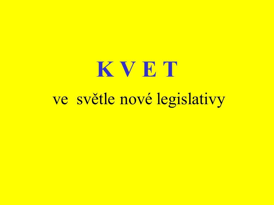 ve světle nové legislativy