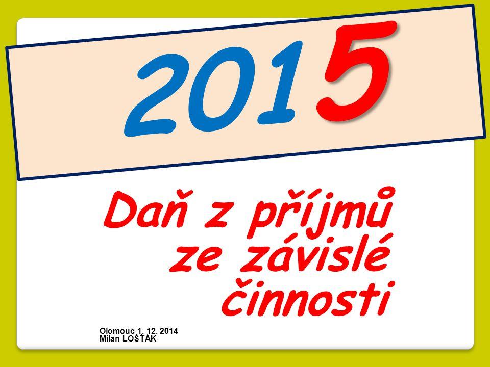 2015 Daň z příjmů ze závislé činnosti.