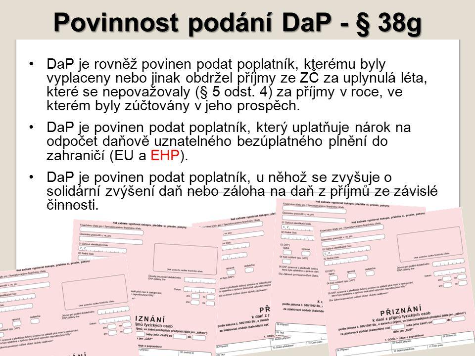 Povinnost podání DaP - § 38g