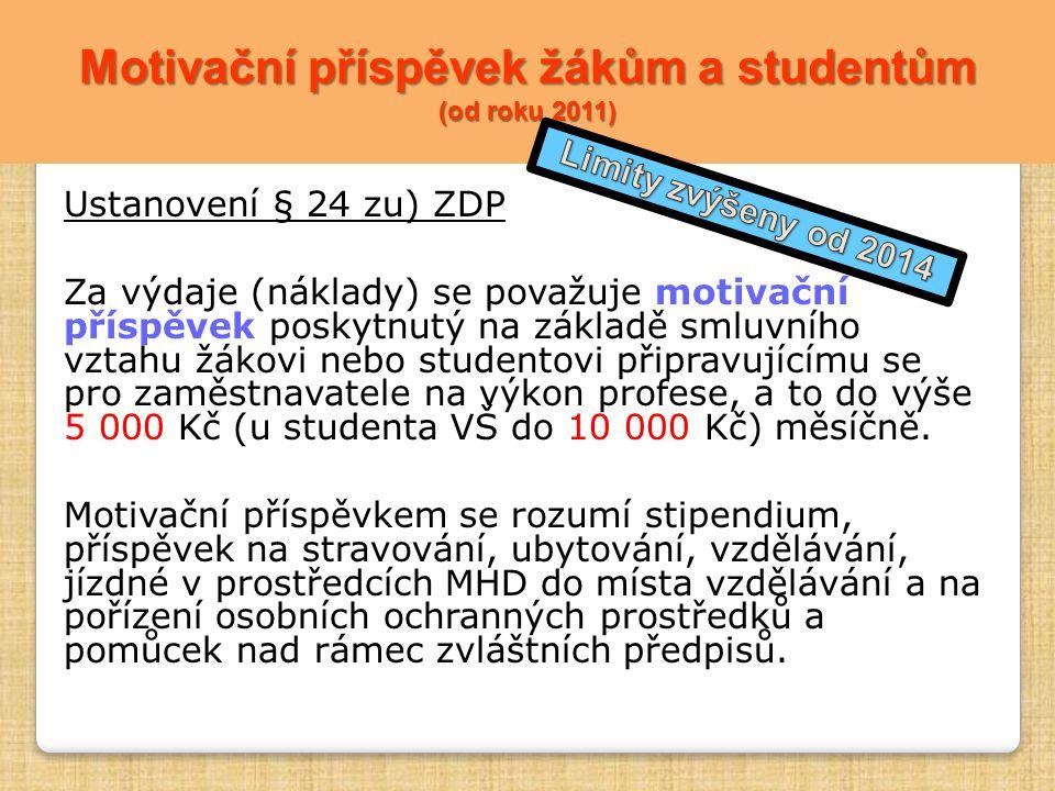 Motivační příspěvek žákům a studentům (od roku 2011)
