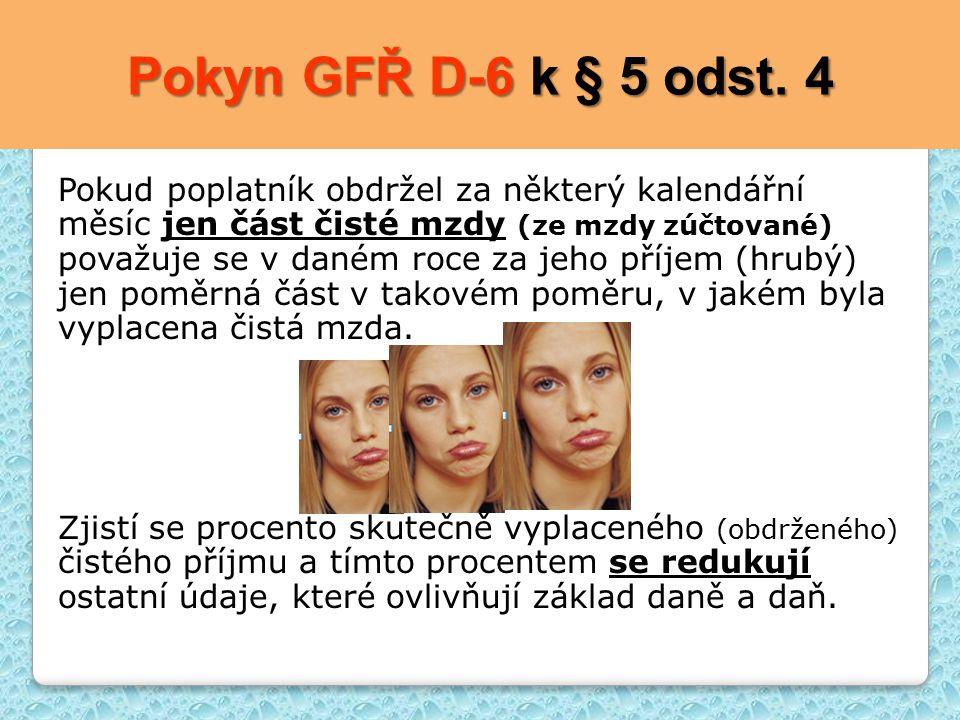 Pokyn GFŘ D-6 k § 5 odst. 4
