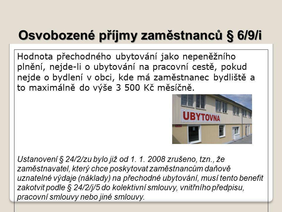 Osvobozené příjmy zaměstnanců § 6/9/i