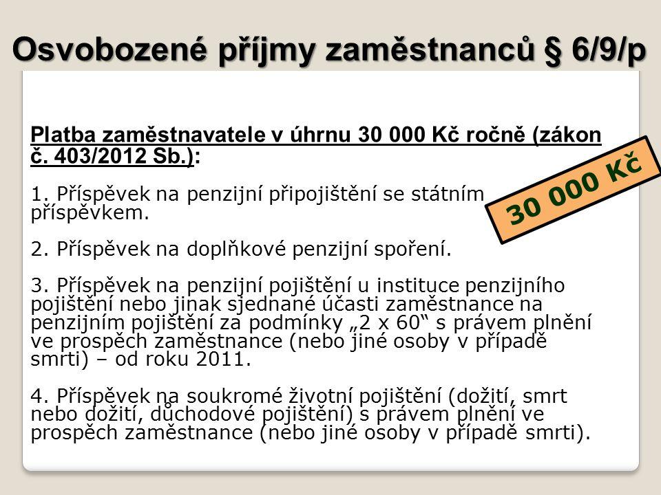 Osvobozené příjmy zaměstnanců § 6/9/p