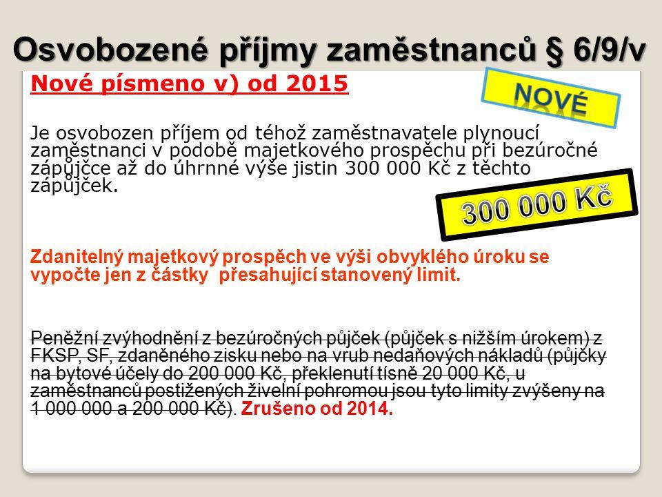 Osvobozené příjmy zaměstnanců § 6/9/v