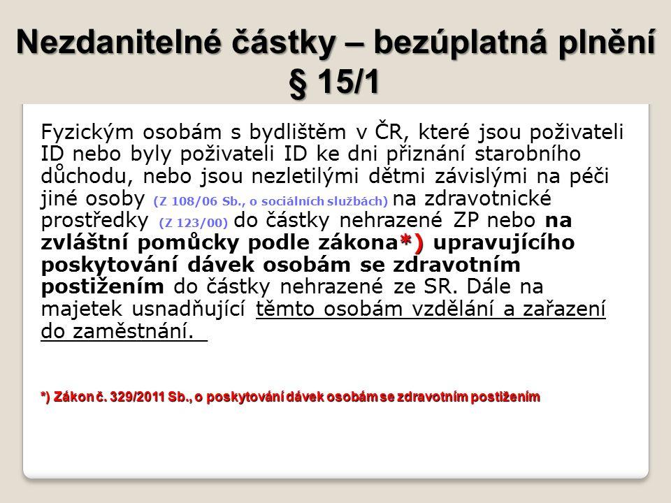 Nezdanitelné částky – bezúplatná plnění § 15/1