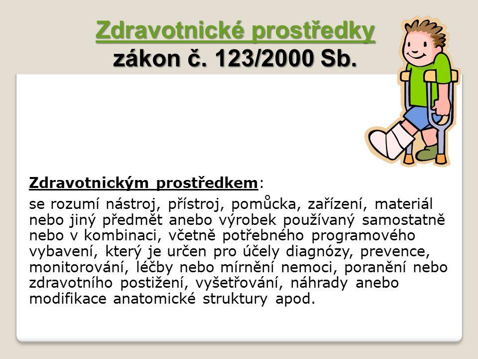 Zdravotnické prostředky zákon č. 123/2000 Sb.
