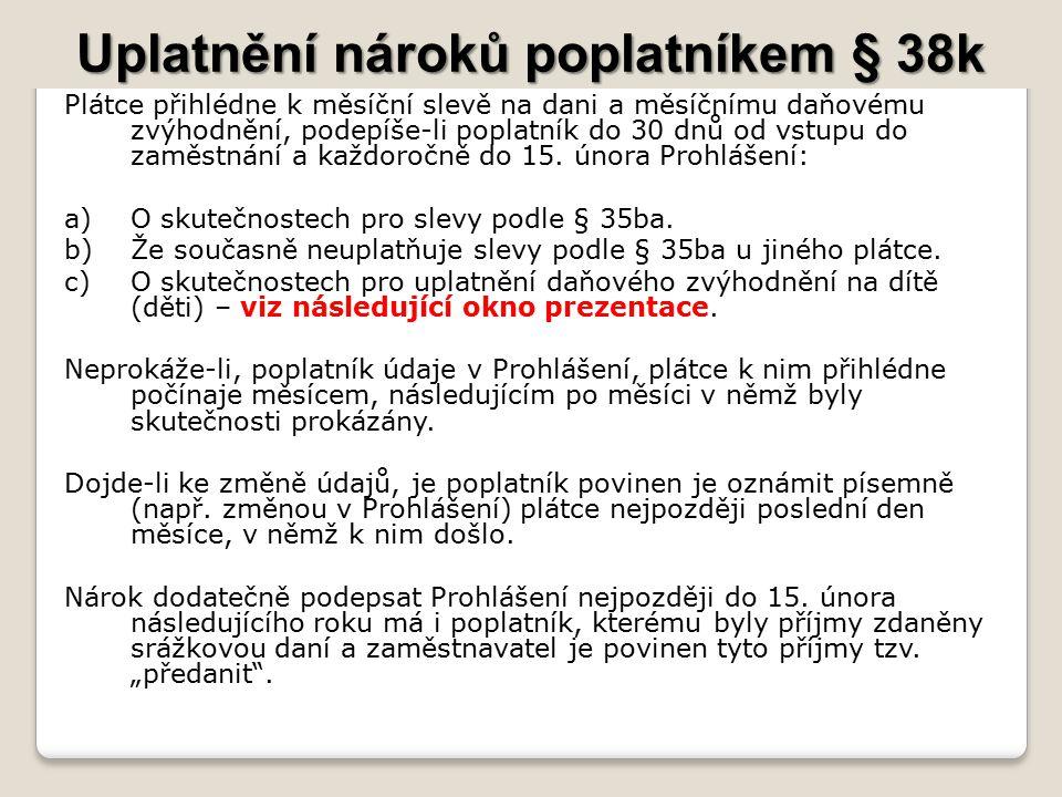 Uplatnění nároků poplatníkem § 38k