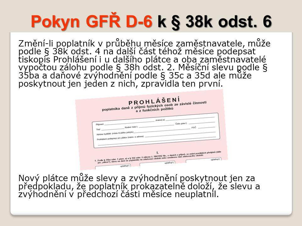 Pokyn GFŘ D-6 k § 38k odst. 6