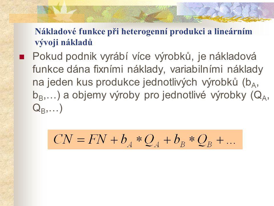 Nákladové funkce při heterogenní produkci a lineárním vývoji nákladů