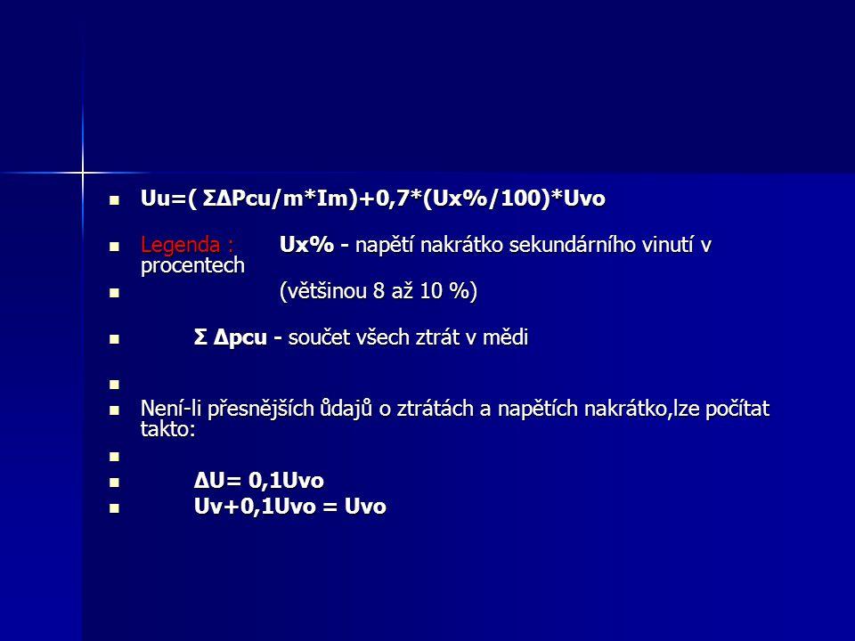 Uu=( ΣΔPcu/m*Im)+0,7*(Ux%/100)*Uvo