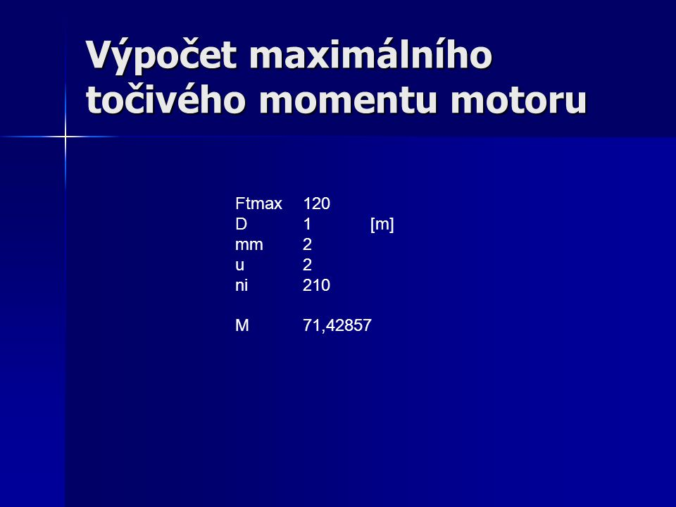 Výpočet maximálního točivého momentu motoru