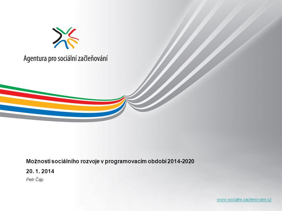 Možnosti sociálního rozvoje v programovacím období 2014-2020