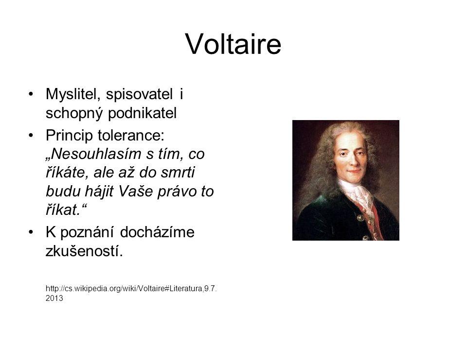 Voltaire Myslitel, spisovatel i schopný podnikatel