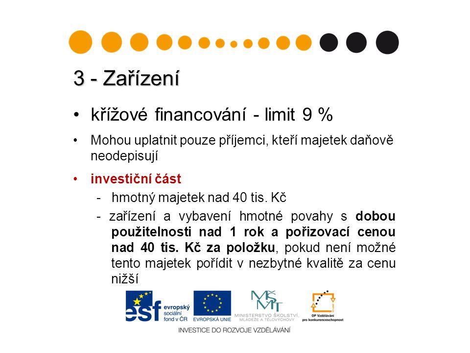 3 - Zařízení křížové financování - limit 9 %