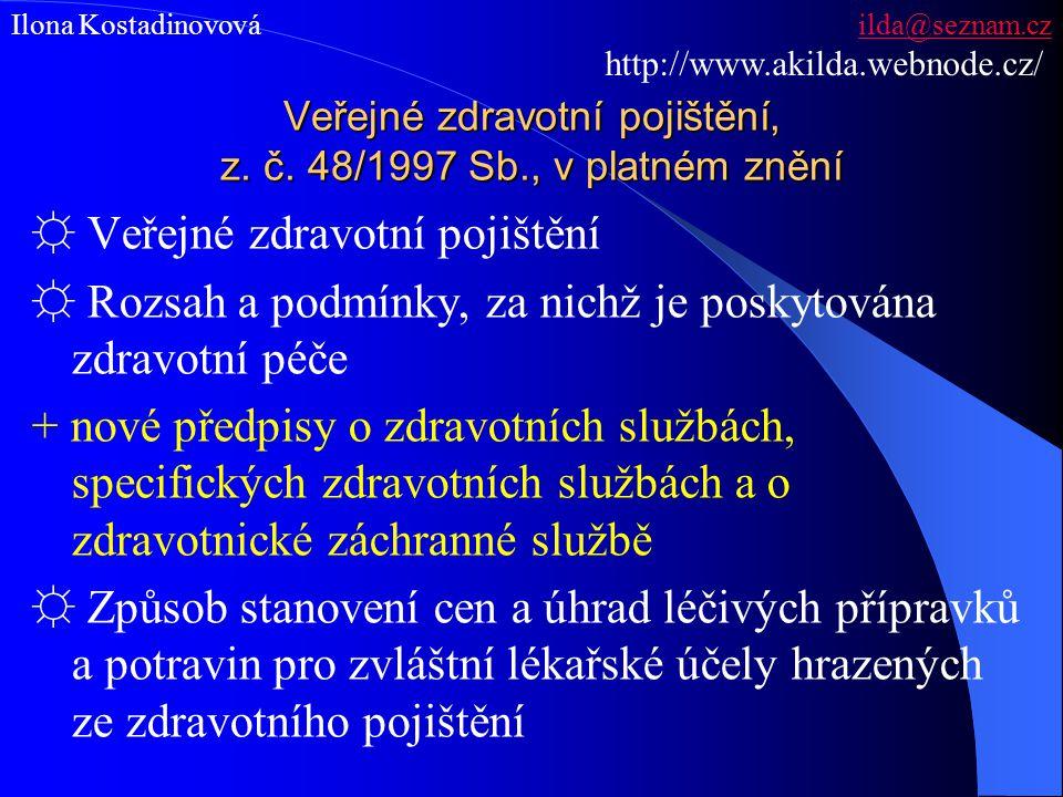 Veřejné zdravotní pojištění, z. č. 48/1997 Sb., v platném znění