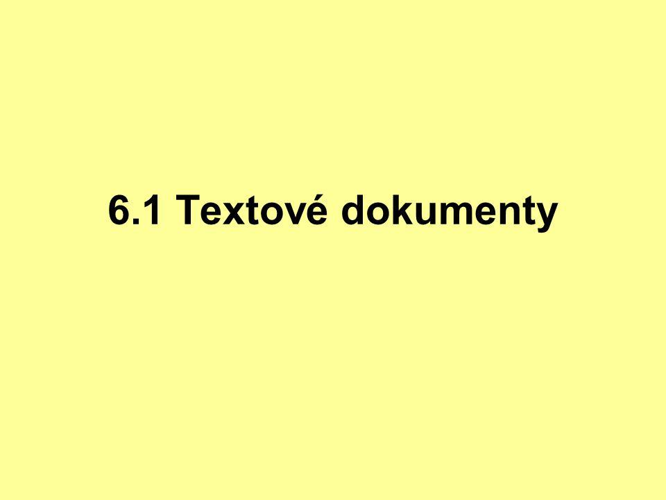6.1 Textové dokumenty