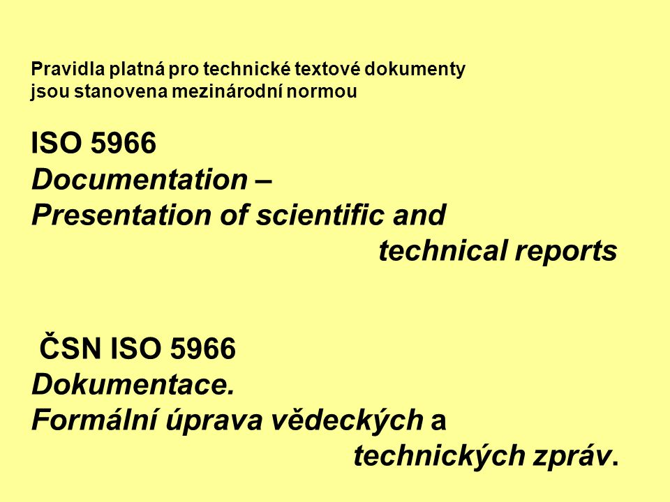 Presentation of scientific and technical reports