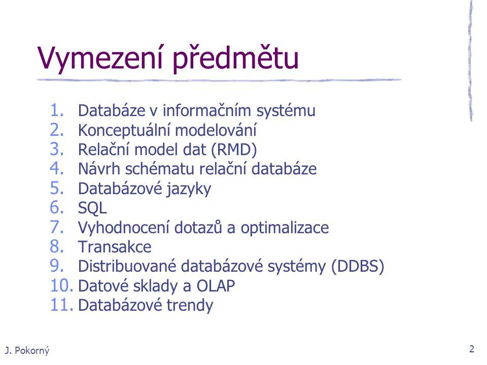 Vymezení předmětu Databáze v informačním systému