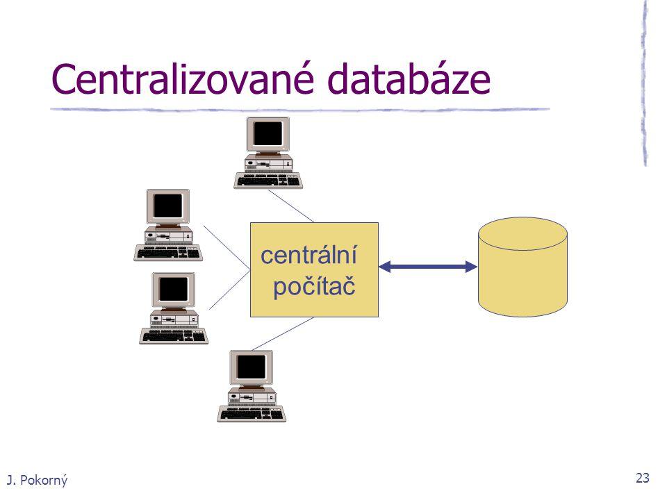 Centralizované databáze