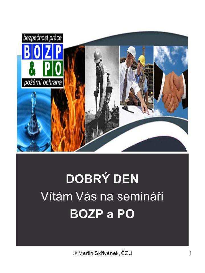DOBRÝ DEN Vítám Vás na semináři BOZP a PO