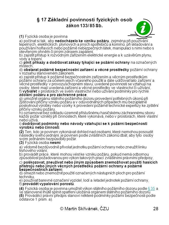 § 17 Základní povinnosti fyzických osob zákon 133/ 85 Sb.