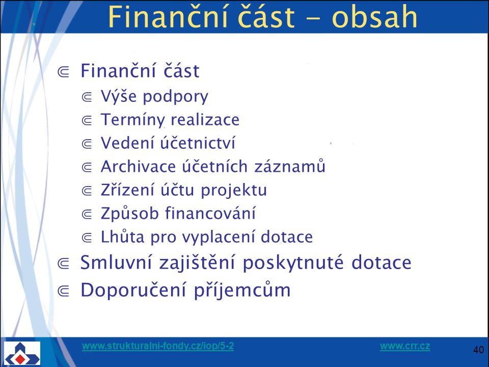 Finanční část - obsah Finanční část