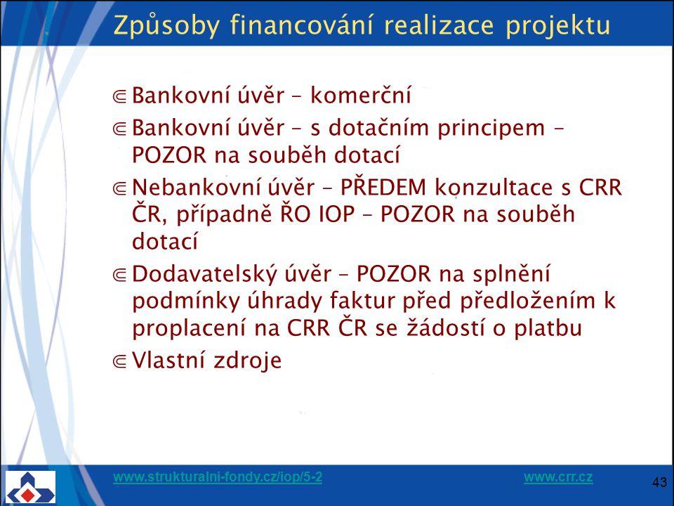 Způsoby financování realizace projektu