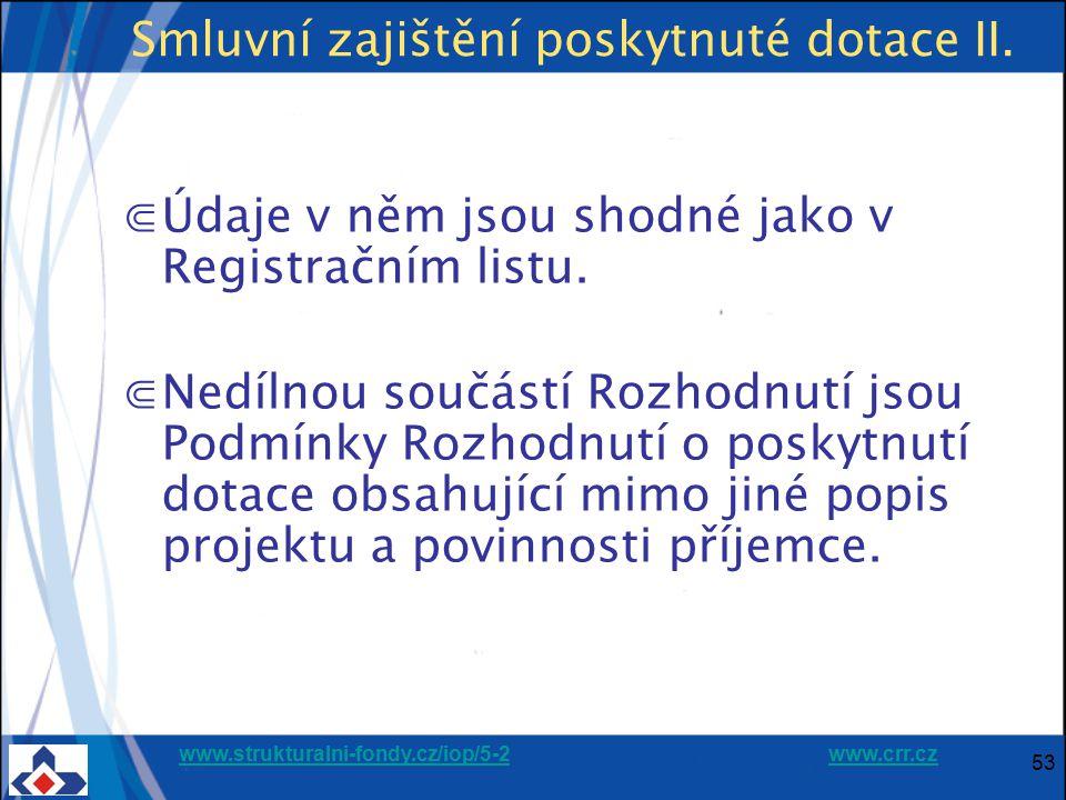 Smluvní zajištění poskytnuté dotace II.