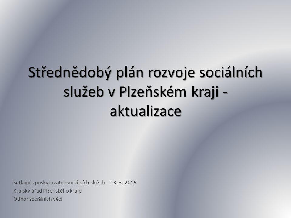 Střednědobý plán rozvoje sociálních služeb v Plzeňském kraji - aktualizace