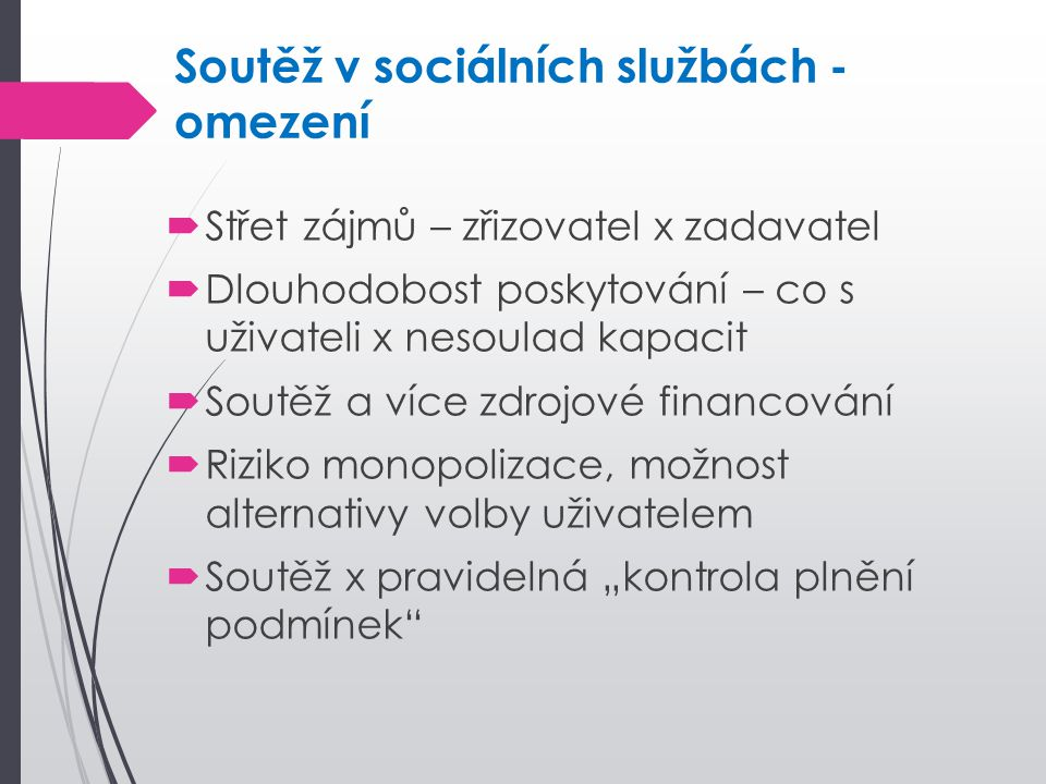Soutěž v sociálních službách - omezení