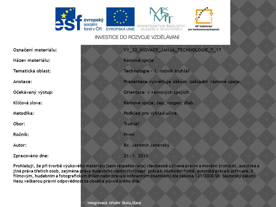 Označení materiálu: VY_32_INOVACE_JANJA_TECHNOLOGIE_T_17